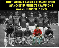 ONLY MICHAEL CARRICK REMAINS FROM  MANCHESTER UNITED'S CHAMPIONS  LEAGUE TRIUMPH IN 2008 Sad for ManUnited fans 😭 ... ➡️Credit: OriginalTrollFootball