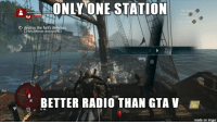 Rock on.: ONLY ONE STATION  BETTER RADIO THAN GTA V  made on inngur Rock on.