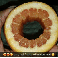 The grapefruit technique ,';): only real freaks will understand The grapefruit technique ,';)