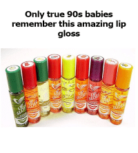 90S Baby: Only true 90s babies  remember this amazing lip  gloss  LIP