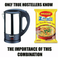 Memes, True, and 🤖: ONLY TRUE HOSTELLERS KNOW  Maggi  Minute  ncodles  Favourtre Ma  Masala Ta  9%  TRUST  Pigeon  Masala  THE IMPORTANCE OF THIS  COMBINATION ❤️
