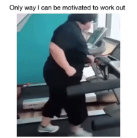 Facts, Funny, and Work: Only way I can be motivated to work out Facts 😂💀💀