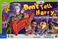 Dont Tell Harry: ont Tell  Harr  play  THE CLASSIC OSCORP FAMILY GAME  AGE I  EDAD  A WARNING:  Preschool  2-4  PLAYERS  No reading required to play  ADULT ASSEMBLY REQUIRED  AODLT ASSEMBT ROnrY CHtKING HAZARD Smallparts.  Not for children under 3 years. Dont Tell Harry