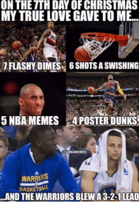 Nba, True Love, and Spirited: ONTHETTH DAY OF CHRISTMAS  MY TRUE LOVE GAVE TO ME...  1FLASHY DIMES 6 SHOTS ASWISHING  5 NBAMEMES 4POSTERDUNKS  GNBAMEMES  WARRIRS  DEN  BASKETBALL  ..AND THE WARRIORS BLEWA 3-2-1LEAD The NBA Christmas spirit.