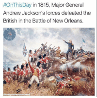 Did you know that the battle was fought after the war was technically over? A peace treaty had been signed two weeks earlier but word of the agreement didn't reach New Orleans until after. Painting by Edward Percy Moran. Credit: @todayinamericanhistory:  #OnThis Day in 1815, Major General  Andrew Jackson's forces defeated the  British in the Battle of New Orleans.  @todayinamericanhisto Did you know that the battle was fought after the war was technically over? A peace treaty had been signed two weeks earlier but word of the agreement didn't reach New Orleans until after. Painting by Edward Percy Moran. Credit: @todayinamericanhistory