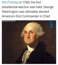 Memes, Presidential Election, and Chiefs:  #OnThisDay in 1789, the first  presidential election was held. George  Washington was ultimately elected  America's first Commander in Chief.  @todayinamericanhistory Fact: Washington was once the largest producer of whiskey in America. You're up, who is your favorite president? 👇🏻👇🏻👇🏻(Portrait: Gilbert Stuart) Credit: @todayinamericanhistory