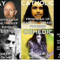 Backup account: @blackmetalmeme: ONTMAN OF FRONTMAN OF  NLY BIKER  ATA NIC THRASH  PIONEERS  BAND  EST GUY CO  NEER  YET BLACK  TH METAL  METAL RISON  DIF  DIF  GR  DIF  THO  PA Backup account: @blackmetalmeme