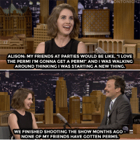 """<p><a href=""""https://www.youtube.com/watch?v=PdYVv8KCR_c"""" target=""""_blank"""">Alison Brie resurrected her childhood perm for GLOW</a>!<br/></p>: ONTONIG  8889888888  ALISON: MY FRIENDS AT PARTIES WOULD BE LIKE, """"I LOVE  THE PERM! I'M GONNA GET A PERMI"""" AND I WAS WALKING  AROUND THINKINGI WAS STARTING A NEW THING  WE FINISHED SHOOTING THE SHOW MONTHS AGO  NONE OF MY FRIENDS HAVE GOTTEN PERMS. <p><a href=""""https://www.youtube.com/watch?v=PdYVv8KCR_c"""" target=""""_blank"""">Alison Brie resurrected her childhood perm for GLOW</a>!<br/></p>"""