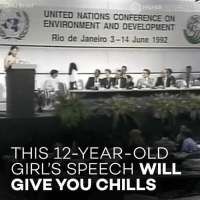WHAT SHE SAID IS EVEN MORE IMPORTANT NOW 😱😱😱: ONU Brasil  HIGHER PERSPECTI  UNITED NATIONS CONFERENCE ON  ENVIRONMENT AND DEVELOPMENT  Rio de Janeiro 3-14 June 1992  THIS 12-YEAR-OLD  GIRL'S SPEECH WILL  GIVE YOU CHILLS WHAT SHE SAID IS EVEN MORE IMPORTANT NOW 😱😱😱