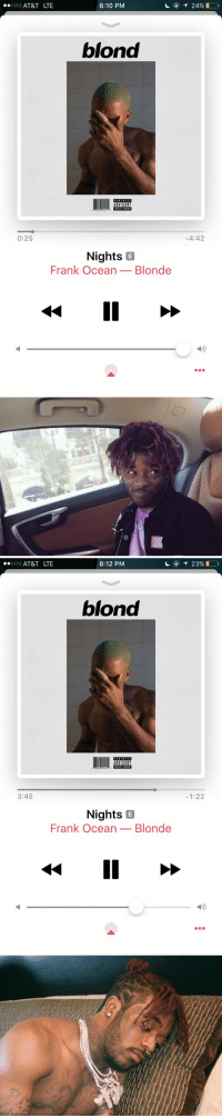 https://t.co/mvGh9WYlBV: oO AT&T LTE  8:10 PM  blond  0:25  4:42  Nights B  Frank Ocean_Blonde   oO AT&T LTE  8:12 PM  ④イ23901  blond  3:45  -1:22  Nights B  Frank Ocean_Blonde https://t.co/mvGh9WYlBV