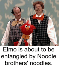 OO  Elmo is about to be  entangled by Noodle  brothers noodles. His red color is about to get redder