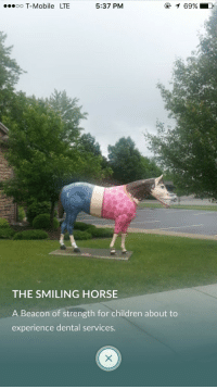Children, T-Mobile, and Horse: oo T-Mobile LTE  5:37 PM  THE SMILING HORSE  A Beacon of strength for children about to  experience dental services.