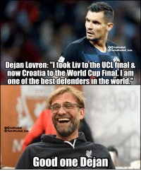 "Memes, World Cup, and Liverpool F.C.: OO TrollFootball  The TrollFootball_Insta  Dejan Lovren: ""Itook Liv to the UCLfinal &  now Croatia tothe,World Cup Final, lam  one of the bestdefenders in the world.""  fOTrollFootball  TheTrollFootball_Insta  Good one Dejan Even Liverpool fans are laughing at Dejan Lovren https://t.co/UF3qnZirOf"