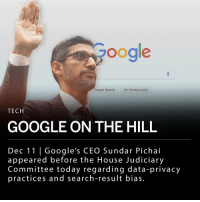 "America, Google, and Memes: oogle  Google SearchI'm Feeling Lucky  TECH  GOOGLE ON THE HILL  Dec 11 | Google's CEO Sundar Pichai  appeared before the House Judiciary  Committee today regarding data-privac)y  practices and search-result bias. Sundar Pichai, Google's CEO, appeared before the House Judiciary Committee today to answer questions regarding the company's data-privacy practices and scrutiny for producing search results that reflect potential bias. ___ Some committee members expressed concerns that Google had highlighted critical news stories on Trump, and suppressed pieces supporting him. Representative Kevin McCarthy of California, the House Republican leader said, ""All of these topics — competition, censorship, bias and others — point to one fundamental question that demands the nation's attention: Are America's technology companies serving as instruments of freedom or instruments of control?"" ___ Committee members also questioned Pichai on Google's privacy policy, and if users are fully aware of the company's data collection terms. In response to this, Pichai said, ""It's really important that the average user is able to understand it. Beyond the terms of service, we actually remind users to do a privacy checkup."" ___ After facing nearly three hours of examination, Pichai told lawmakers that at Google, ""we work hard to ensure the integrity of our products,"" and that he leads the company ""without political bias."""