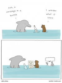 """<p>Sea friends via /r/wholesomememes <a href=""""http://ift.tt/2lryJVQ"""">http://ift.tt/2lryJVQ</a></p>: ooh, a  message in a  bottle  won der  what it  s ays  do you  9uys  w anna  nan  out ?  © liz clim。  lizclimo. tumblr.com <p>Sea friends via /r/wholesomememes <a href=""""http://ift.tt/2lryJVQ"""">http://ift.tt/2lryJVQ</a></p>"""