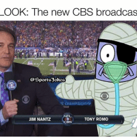 Chill, Friends, and Funny: OOK: The new CBS broadcas  Sports Jokes  NFL  JIM NANTZ  TONY ROMO  CBS Lol 😂 no chill haha DoubleTap if funny Tag friends for a laugh