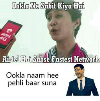 Dekh Bhai, International, and Her: OokdaNe Sabit Kiva Hai  Airtel Hai  Sabse Fastest Network  Ookla naam hee  pehli baar suna Airtel makes her get trolled evrrytime 😅