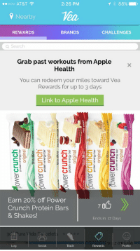 RT @katiecohennn: LOVE the new VEA Fitness app 💕🏃‍♀️ https://t.co/njEVvuq8XL: ..ooo AT&T  2:26 PM  88%)  Nearby  REWARDS  BRANDS  CHALLENGES  Q Search  Grab past workouts from Apple  Health  You can redeem your miles toward Vea  Rewards for up to 3 days  Link to Apple Health  Earn 20% off Power  Crunch Protein Bars  & Shakes!  Ends in 17 Days  Pura Yida Reelets  Track  puravida  Profile  Social  Rewards RT @katiecohennn: LOVE the new VEA Fitness app 💕🏃‍♀️ https://t.co/njEVvuq8XL