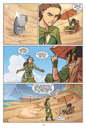 Toph talks about Aang not being able to metalbend: OOOH, YOU  ALMOST  HAD IT THAT  TIME  I DON'T  UNDERSTAND  WHY THIS IS  SO HARD!  YOU GOTTA  BE PATIENT, IT'S  ONLY YOUR  FIRST DAY  I TRIED TEACHING AANG TO  METALBEND, BUT HE DIDN'T  HAVE THE STOMACH FOR T  KID'S A GREAT AIRBENDER,  BUT HE DOESN'T HAVE THE  FEEL FOR METAL  REALLY?  33 Toph talks about Aang not being able to metalbend