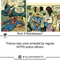 Memes, Marvel, and Nypd: OOPS  I LET GO  OF THE  CUBE!  HERES  YOU WERE  THE CUBE  TOO TRICKY  CAT!  FOR YOUR  OWN GOOD  THANOSI  7acts Entertainment/  Thanos was once arrested by regular  NYPD police officers  O VILLAIN TRUEFACTS 😂 | Follow @alphamillionairesclub marvel thanos instagood geek picoftheday marvelcomics