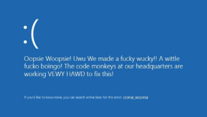 Dank, Memes, and Target: Oopsie Woopsie! Uwu We made a fucky wucky!! A wittle  fucko boingo! The code monkeys at our headquarters are  working VEWY HAWD to fix this!  If you'd like to know more, you can search online later for this error: OOPSIE_WOOPSIE me🙁irl by Cyreniac MORE MEMES