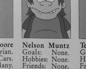 Cars, Friends, and Goals: oore Nelson Muntz Te  rian. Goals: None. G  Cars. H H  Friends: None. Fr  obbies None.  any. me irl
