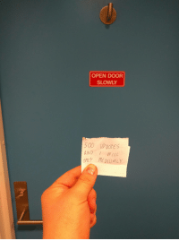 500 AND OPEN UPVOTES I WILL MEDIUMLY (xpost r/meirl): OPEN DOOR  SLOWLY  500 UP VOTES  AND WILL 500 AND OPEN UPVOTES I WILL MEDIUMLY (xpost r/meirl)