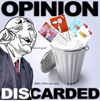 OPINION  HATE  own it goes!  Shhh, it'll be over soon.  DISCA  ARDED