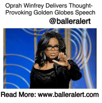 "Oprah Winfrey Delivers Thought-Provoking Golden Globes Speech - blogged by: @ashleytearra ⠀⠀⠀⠀⠀⠀⠀ ⠀⠀⠀⠀⠀⠀⠀ Last night, Oprah Winfrey became the first black woman to receive the honorable 'Cecil B. DeMille Award' at the 75th Annual Golden Globe Awards. ⠀⠀⠀⠀⠀⠀⠀ ⠀⠀⠀⠀⠀⠀⠀ The 63-year-old lit up the night when she delivered a thought-provoking acceptance speech that made the moment even more powerful. ⠀⠀⠀⠀⠀⠀⠀ ⠀⠀⠀⠀⠀⠀⠀ Following the recent launch of the TimesUp anti-sexual misconduct group, hundreds of industry heavy-hitter women graced the red carpet in all black as a silent scream for justice against sexual assault and abuse in Hollywood. ⠀⠀⠀⠀⠀⠀⠀ ⠀⠀⠀⠀⠀⠀⠀ During her speech, Winfrey expressed how overwhelming it was to be granted such an esteemed award. But, she wasted no time in shedding light on something that it has often been dimmed on-abuse. ⠀⠀⠀⠀⠀⠀⠀ ⠀⠀⠀⠀⠀⠀⠀ ""It's the insatiable dedication to uncovering the absolute truth that keeps us from turning a blind eye to corruption and to injustice. To tyrants and victims, and secrets and lies,"" she says. ""What I know for sure is that speaking your truth is the most powerful tool we all have."" ⠀⠀⠀⠀⠀⠀⠀ ⠀⠀⠀⠀⠀⠀⠀ A victim of sexual abuse herself, Winfrey admits that she has been inspired by all of the stories of the women who have come forward. She later highlighted Recy Taylor, a woman of color who was brutally raped by six white men in 1944. ⠀⠀⠀⠀⠀⠀⠀ ⠀⠀⠀⠀⠀⠀⠀ ""She lived as we all have lived, too many years in a culture broken by brutally powerful men. For too long, women have not been heard or believed if they dare speak the truth to the power of those men. But their time is up. Their time is up."" Winfrey boasts.......to read the rest log on to BallerAlert.com (clickable link on profile): Oprah Winfrey Delivers Thought-  Provoking Golden Globes Speech  @balleralert  Read More: www.balleralert.com Oprah Winfrey Delivers Thought-Provoking Golden Globes Speech - blogged by: @ashleytearra ⠀⠀⠀⠀⠀⠀⠀ ⠀⠀⠀⠀⠀⠀⠀ Last night, Oprah Winfrey became the first black woman to receive the honorable 'Cecil B. DeMille Award' at the 75th Annual Golden Globe Awards. ⠀⠀⠀⠀⠀⠀⠀ ⠀⠀⠀⠀⠀⠀⠀ The 63-year-old lit up the night when she delivered a thought-provoking acceptance speech that made the moment even more powerful. ⠀⠀⠀⠀⠀⠀⠀ ⠀⠀⠀⠀⠀⠀⠀ Following the recent launch of the TimesUp anti-sexual misconduct group, hundreds of industry heavy-hitter women graced the red carpet in all black as a silent scream for justice against sexual assault and abuse in Hollywood. ⠀⠀⠀⠀⠀⠀⠀ ⠀⠀⠀⠀⠀⠀⠀ During her speech, Winfrey expressed how overwhelming it was to be granted such an esteemed award. But, she wasted no time in shedding light on something that it has often been dimmed on-abuse. ⠀⠀⠀⠀⠀⠀⠀ ⠀⠀⠀⠀⠀⠀⠀ ""It's the insatiable dedication to uncovering the absolute truth that keeps us from turning a blind eye to corruption and to injustice. To tyrants and victims, and secrets and lies,"" she says. ""What I know for sure is that speaking your truth is the most powerful tool we all have."" ⠀⠀⠀⠀⠀⠀⠀ ⠀⠀⠀⠀⠀⠀⠀ A victim of sexual abuse herself, Winfrey admits that she has been inspired by all of the stories of the women who have come forward. She later highlighted Recy Taylor, a woman of color who was brutally raped by six white men in 1944. ⠀⠀⠀⠀⠀⠀⠀ ⠀⠀⠀⠀⠀⠀⠀ ""She lived as we all have lived, too many years in a culture broken by brutally powerful men. For too long, women have not been heard or believed if they dare speak the truth to the power of those men. But their time is up. Their time is up."" Winfrey boasts.......to read the rest log on to BallerAlert.com (clickable link on profile)"