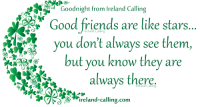 Good night - sweet dreams ...: ORa  Goodnight lreland Calling  Good friends are like stars  you don't always see them,  AD  HaAR, but you know they are  always there.  Ireland calling.com Good night - sweet dreams ...