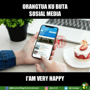 Memes, Happy, and 🤖: ORANGTUA KU BUTA  SOSIAL MEDIA  COMC  I'AM VERY HAPPY  @mrci.ld@mrcipag  f @MemeAndRageComicindonesia  @mrci.id Aku sangat bahagia 😀😘  - Smart People