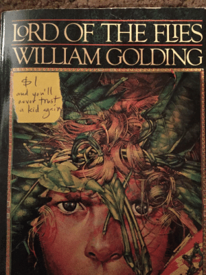 Ord, Garage, and William Golding: ORD OF THE FLES  WILLIAM GOLDING Found this at a garage sale