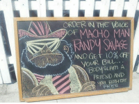 Dank, Savage, and The Voice: ORDER IN THE VOICE  OF MACHO MAN  ANDY SAVAGE  AND Get 10%Off  yoUR Bルし.  FRIEND AND  yon BoTH EAT  FREE