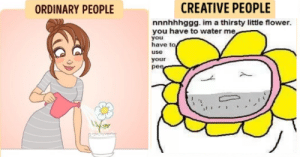 Thirsty, Flower, and Water: ORDINARY PEOPLE  CREATIVE PEOPLE  nnnhhhggg. im a thirsty little flower.  you have to water me  you  have to  use  your  pee