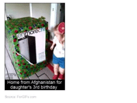 Dank, 🤖, and Ore: Ore  Home from Afghanistan for  daughter's 3rd birthday  Source: ForGIFs.com Awh ;-;