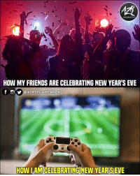 Which is you? 🥂-🎮: ORGANIZATION  HOW MY FRIENDS ARE CELEBRATING NEW YEAR'S EVE  f Oyl@AZRORGANİZATION  HOW LAMCELEBRATING NEW YEAR S EVE Which is you? 🥂-🎮