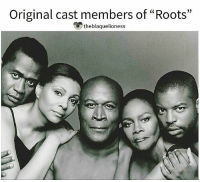 """Memes, Chicken, and 🤖: Original cast members of """"Roots""""  theblaquelioness Members from the cast of """"Roots"""": Ben Vereen (Chicken George) Leslie Uggams (Kizzy Reynolds ) John Amos (Toby) Cicely Tyson (Binta), and Levar Burton (Kunta Kinte). ♡ theblaquelioness"""
