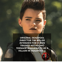 Could you imagine her as a villain? • • • • Follow @deadpoolfacts for your daily Deadpool dose. 👇👇👇👇 SDCC2018 deadpool2 ryanreynolds xforce mcu infinitywar blackpanther comiccon deadpool marvel: ORIGINAL DEADPOOL  DIRECTOR TIM MILLER  INTENDED FOR X-MEN  TRAINEE NEGASONIC  TEENAGE WARHEAD TO BE A  VILLAIN IN DEADPOOL 2.  DEADFOOL  FACT Could you imagine her as a villain? • • • • Follow @deadpoolfacts for your daily Deadpool dose. 👇👇👇👇 SDCC2018 deadpool2 ryanreynolds xforce mcu infinitywar blackpanther comiccon deadpool marvel