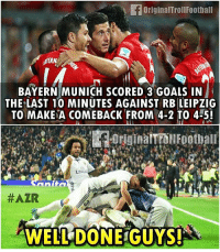RealMadrid Is Impressed 😁: originalTrollFootball  AMERN  BAYERN MUNICH SCORED 3 GOALS IN  THE LAST 10 MINUTES AGAINST RB LEIPZIG  TO MAKE A COME BACK FROM 4-2 TO 4-5!  #AZR  WELL DONE GUYS! RealMadrid Is Impressed 😁