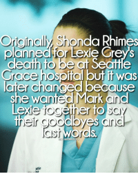 Ether, Memes, and Grey: Originaly Shonda Rhimes  Crned for Lexie Grey S  ath to be  Grace hospital but f was  changed because  she wanted Mark and  Lexie ether to  Sa  their goodbyes and  CIST WOro  ANATOMYFACT omggg😭😭😭 tag someone who loves lexie grey down below💜 lexiegrey chylerleigh greysanatomyfacts greysanatomy greysabc greys greysfacts