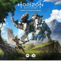 Dank, Dawn, and 🤖: ORIZON  ZERO DAWN  EARTH IS OURS NO MORE Listen to the Horizon Zero Dawn Soundtrack first on Spotify, available now on PlayStation Music play.st/HZDSoundtrack