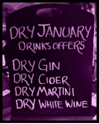 Memes, Wine, and 🤖: ORYJANUARy  ORNNKS OFFERS  M. ORYGIN  DRY CIDER  DRY MARTINI  DRY WHITE WINE I'm Dry!