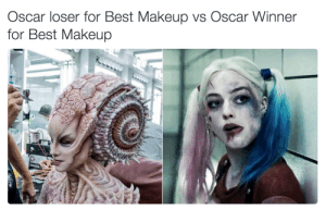 memehumor:  How the hell?: Oscar loser for Best Makeup vs Oscar Winner  for Best Makeup memehumor:  How the hell?