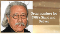 Birthday, Memes, and Oscars: Oscar nominee for  1988's Stand and  Deliver Edward James Olmos turns 70 today! Happy Birthday!