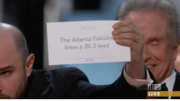 What was really on the card #Oscars: OSCARS.  The Atlanta Falcon  blew a 28-3 lead  LIVE What was really on the card #Oscars