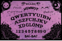 Energy, Tumblr, and Blog: OTAKU  YRTYUIBN  OZFCHJKV  DGLOMP  12 3 45 7869  OWERT  BAI-BAI!B  DO NOT REPOST missypena:  missypena:  Hewwo? Spiwits? (Ow O; ) The Weabie Board. You can own this cursed object, printed on sparkly rainbow holographic heavy cardstock, so it radiates even more chaotic energy IRL.   They have arrived. And they're horrifyingly glittery.