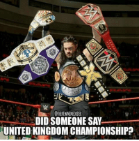 Breaking: Roman Reigns has taken a DNA test and has been found to have British ancestors, therefore he will be eligible to contest for The United Kingdom Championship romanreigns theguy supermanpunch thesupermanpunch spear thespear uktitle wweuktitle ukchampionship wweukchampionship unitedkingdomchampionship wweunitedkingdomchampionship wwe worldwrestlingentertainment thewwe prowrestling wrestling professionalwrestling likeforlike like4like followforspam followforlikes spamforspam spam4spam: OTHENEWMEMEORDER  DID SOMEONE SAY  UNITED KINGDOM CHAMPIONSHIP Breaking: Roman Reigns has taken a DNA test and has been found to have British ancestors, therefore he will be eligible to contest for The United Kingdom Championship romanreigns theguy supermanpunch thesupermanpunch spear thespear uktitle wweuktitle ukchampionship wweukchampionship unitedkingdomchampionship wweunitedkingdomchampionship wwe worldwrestlingentertainment thewwe prowrestling wrestling professionalwrestling likeforlike like4like followforspam followforlikes spamforspam spam4spam