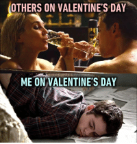 Dank, 🤖, and All by Myself: OTHERS ON VALENTINE'S DAY  ME ON VALENTINE'S DAY All by myself. http://9gag.com/gag/app0Dx5?ref=fbpic