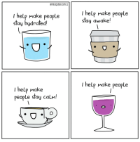 """Facebook, Instagram, and Tumblr: OTHESQUARECOMICS  I help make people  stay hydrated!  I help make people  stay awake!  I help make people  I help make  people stay calM! <p><a href=""""http://thesquarecomics.tumblr.com/post/175703666578/help-link-instagram-facebook"""" class=""""tumblr_blog"""">thesquarecomics</a>:</p>  <blockquote><p>Help</p><p>Link: <a href=""""https://www.instagram.com/thesquarecomics/"""">Instagram</a>, <a href=""""https://www.facebook.com/thesquarecomics/"""">Facebook</a></p></blockquote>"""