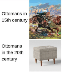 Downhill, Ottomans, and Battle: Ottomans in  15th century  Ottomans  in the 2Oth  century A downhill battle https://t.co/rYwaJwLl18